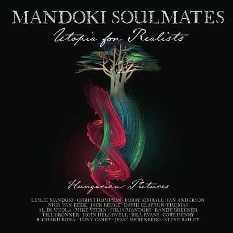 Mandoki Soulmates: Utopia for Realists