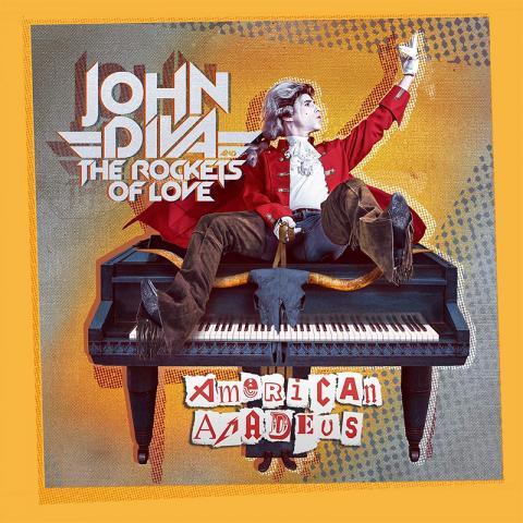 John Diva & The Rockets of Love: American Amadeus