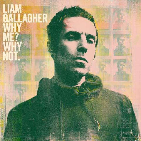 Liam Gallagher: Why Me? Why Not!