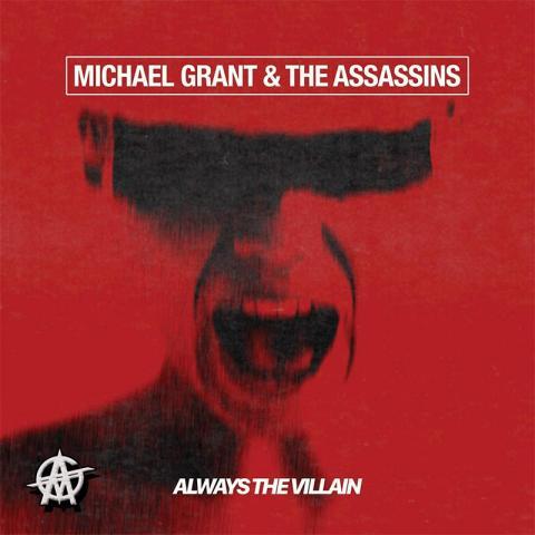Michael Grant & The Assassins