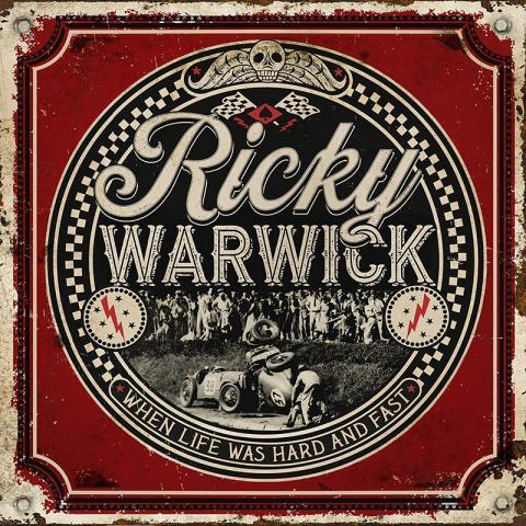 Ricky Warwick: When Life Was Hard & Fast