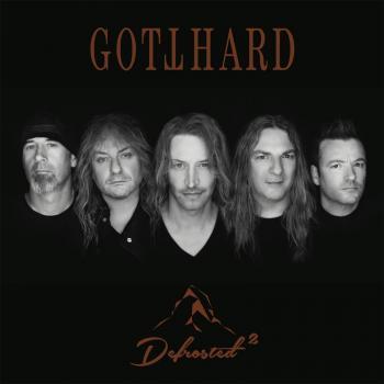 Gotthard: Defrosted 2