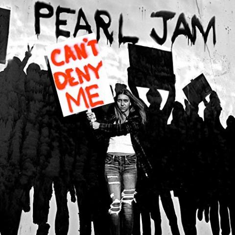 Pearl Jam: Can't deny me