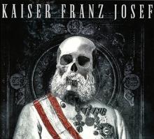 Kaiser Franz Josef: Make rock great again
