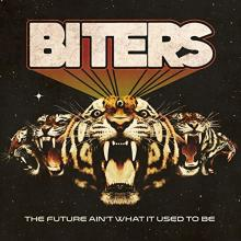 Biters: The Future Ain't What It Used To Be